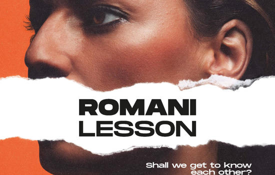 ROMANI LESSON THE NEW AWARENESS CAMPAIGN TO PROMOTE KNOWLEDGE ABOUT ROMA PEOPLE
